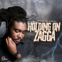 Zagga - Holding On '2019
