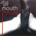 Pain - Shut Your Mouth. The Best of Pain '2002