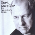 Mark Knopfler - The Ragpicker's Dream '2002