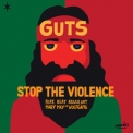 Guts - Stop The Violence '2017