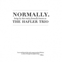 Hafler Trio, The - Normally (CD1) '2003