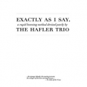 Hafler Trio, The - Exactly As I Do (CD1) '2005