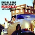 Engelbert Humperdinck - Classics And Collectibles (2CD) '2009