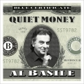 Al Basile - Quiet Money '2017
