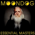 Moondog - Essential Masters '2011