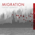 Fuego Quartet - Migration '2019