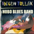 Hobo Blues Band - Idegen Tollak (2CD) '2004