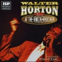 Walter Horton - Live at the Knickerbocker '1980