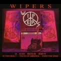 Wipers - Wipers Box Set -  Is This Real? (CD1) '2001