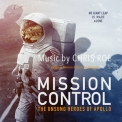 Chris Roe - Mission Control The Unsung Heroes Of Apollo (Original Motion Picture Soundtrack) '2019