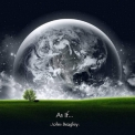 John Beagley - As If... (Double Album) '2019