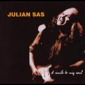 Julian Sas - A Smile To My Soul '1997