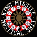 King Missile - Mystical Shit/fluting On The Hump '1990