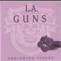 L.A. Guns - Shrinking Violet '1999
