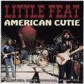 Little Feat - American Cutie (Live In Denver 1973) '2011