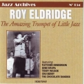 Roy Eldridge - The Amazing Trumpet of Little Jazz 1936-1946 (Jazz Archives No. 154) '2007