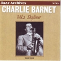 Charlie Barnet - Charlie Barnet, Vol. 2 Skyliner 1940-1945 (Jazz Archives No. 85) '2006