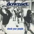 Downset. - Check Your People '2000