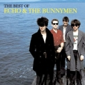 Echo & The Bunnymen - The Best Of Echo & The Bunnymen '2006