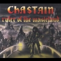 Chastain - Ruler of the Wasteland (2008 Remastered) '1986