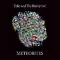 Echo & The Bunnymen - Meteorites '2018