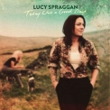 Lucy Spraggan - Today Was A Good Day '2019