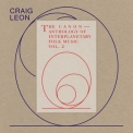 Craig Leon - Anthology Of Interplanetary Folk Music Vol. 2 - The Canon '2019