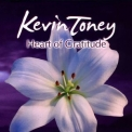 Kevin Toney - Heart Of Gratitude '2008