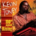 Kevin Toney - 110 Degrees And Rising '2005
