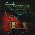 Jan Akkerman - My Focus '2018