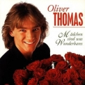 Oliver Thomas - Madchen Sind Was Wunderbares '1999
