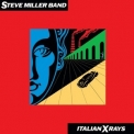 Steve Miller Band, The -  Italian X Rays (2019 remastered)  '1984