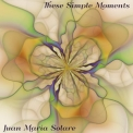Juan Maria Solare - These Simple Moments '2019