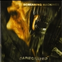 Carbonized - Screaming Machines '1996