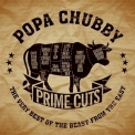 Popa Chubby - Prime Cuts: The Very Best Of The Beast From The East '2018