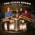 Texas Horns, The - Get Here Quick '2019