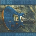 Bugs Henderson and The Shuffle Kings - Blue Music '2008