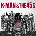 K-man & The 45s - Stand With The Youth '2019