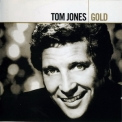 Tom Jones - Gold (2-CD) '2005