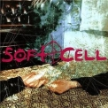 Soft Cell - Cruelty Without Beauty '2002
