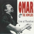 Omar & The Howlers - Live At Paradiso '1992