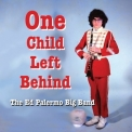 Ed Palermo Big Band - One Child Left Behind  '2016