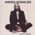 Andru Donalds - Trouble In Paradise '2010