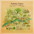 Brandy Clark - Big Day In A Small Town '2016