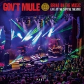 Gov't Mule - Bring On The Music Live At The Capitol Theatre, Pt. 1 '2019
