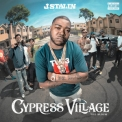 J. Stalin - Cypress Village '2019