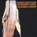 Snowy White & The White Flames - No Faith Required '2006