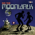 Various Artists - Do The Moonwalk '2019