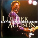 Luther Allison - Live In Chicago (CD2) '1999