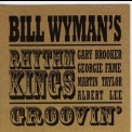 Bill Wyman's Rhythm Kings - Groovin' '2000